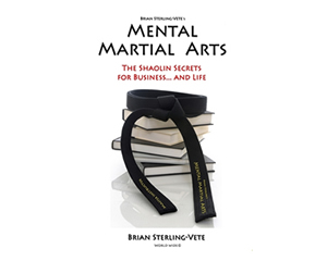 Brian Sterling-Vete's Mental Martial Arts